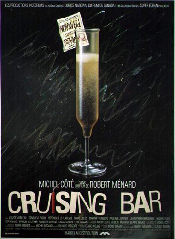 Affiche de la comédie Cruising Bar (Robert Ménard, 1989 - Coll. Cinémathèque québécoise)
