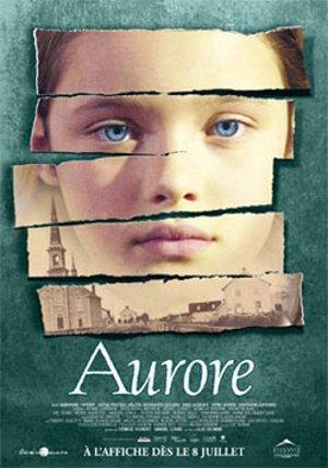 Affiche du film Aurore de Luc dionne