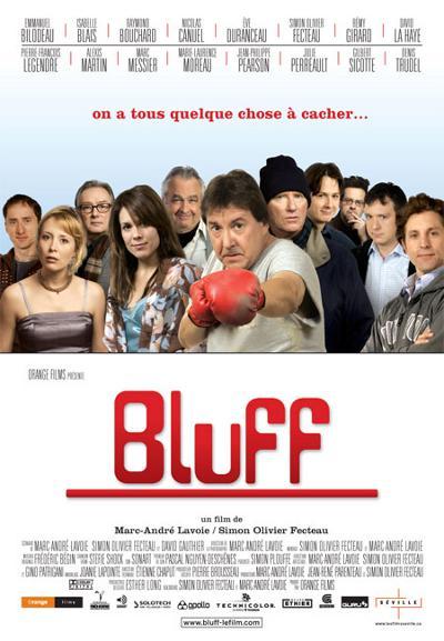 Affiche du film Bluff de Marc-André Lavoie et Simon Olivier Fecteau