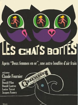 Chats bottés, Les – Film de Claude Fournier