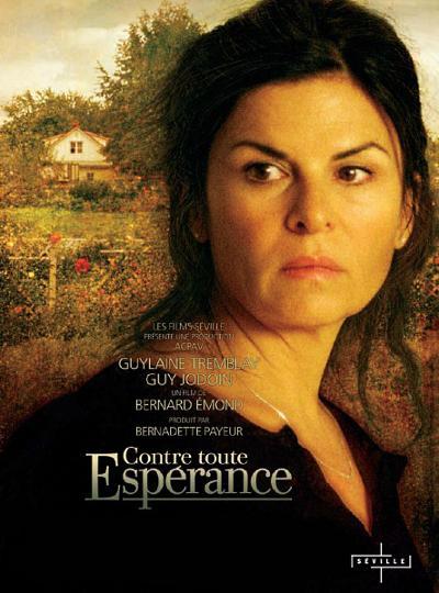 Affiche du film Contre toute espérance de Bernard Émond (©Films Seville)