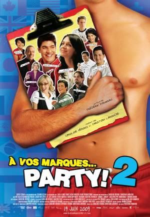 Affiche du film À vos marques... party! 2 réalisé par Frédérick d'Amours