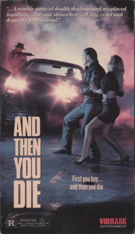 And Then You Die – Film de Francis Mankiewicz