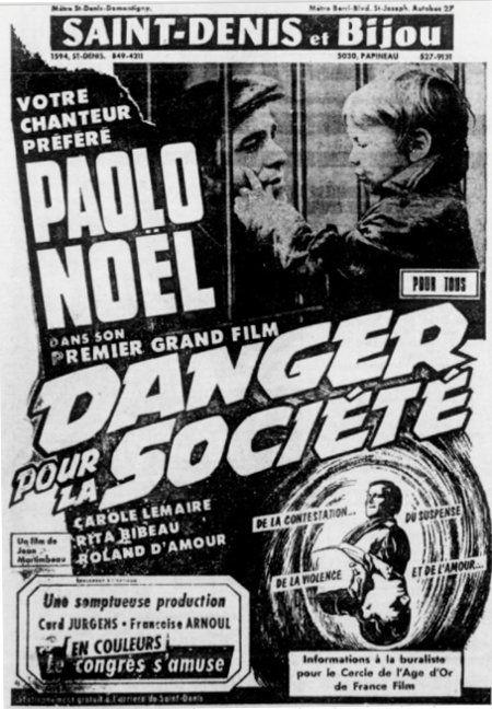 Encart publicitaire du film Danger pour la société paru dans Le Petit Journal du 1 février 1970