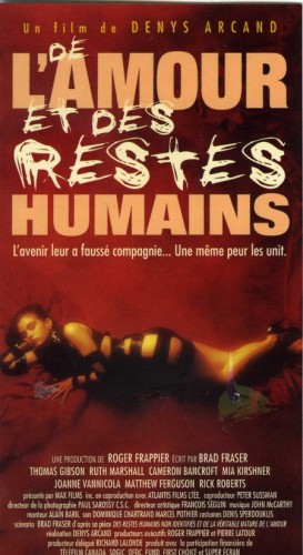Love and Human Remains – Film de Denys Arcand