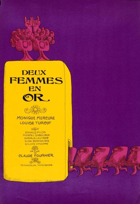 Affiche originale du film Deux femmes en or de Claude Fournier (Collection Bibliothèques et archives Canada)