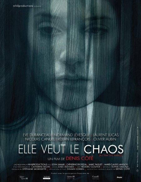 Affiche du film québécois Elle veut le chaos