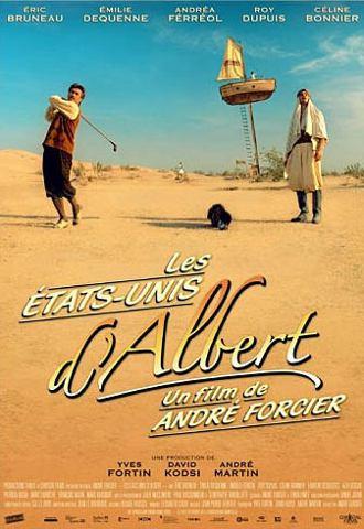 Affiche du film Les Etats-Unis d'Albert d'André Forcier (2005 - Christal Films)