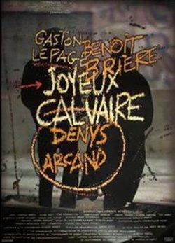 Affiche du film Joyeux Calvaire de Denys Arcand