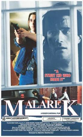 Malarek – Film de Roger Cardinal