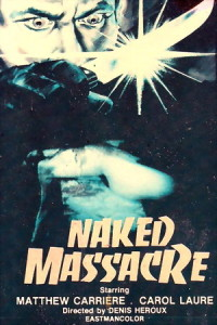 Affiche du film Naked Massacre (aka Born For Hell)