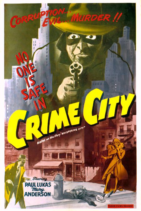 Affiche américaine du film Whispering City - Renommé Crime City en 1952