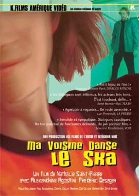 Ma voisine danse le ska – Film de Nathalie Saint-Pierre