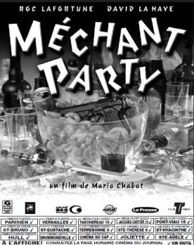 Méchant party – Film de Mario Chabot