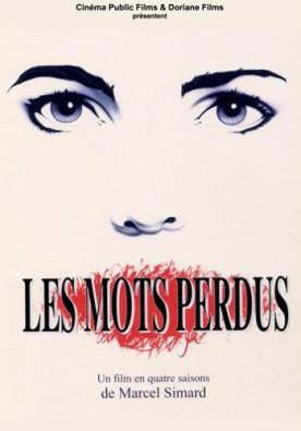Mots perdus, Les – Film de Marcel Simard