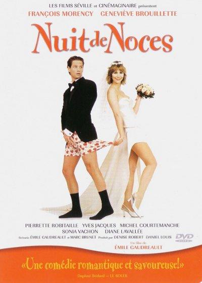 Pochette DVD de la comédie québécoise Nuit de noces (Gaudreault, 2001 - Films Séville)