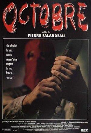 Affiche du film Octobre (P. Falardeau, 1994)
