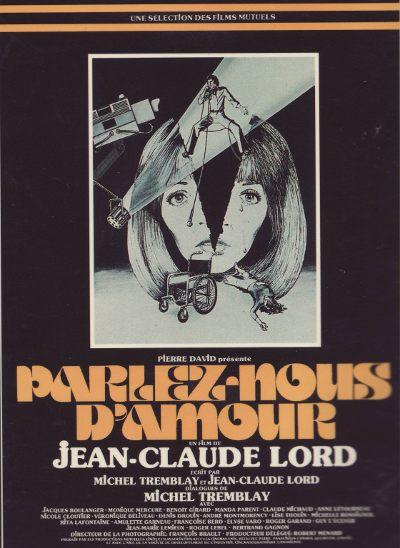 Affiche originale du film Parlez-nous d'amour (Jean-Cladue Lord, 1976 - Coll. Cinémathèque québécoise)