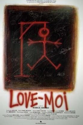 Love-moi – Film de Marcel Simard