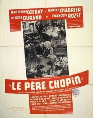 Affiche québécoise du film Le Père Chopin (coll. Cinémathèque québécoise)