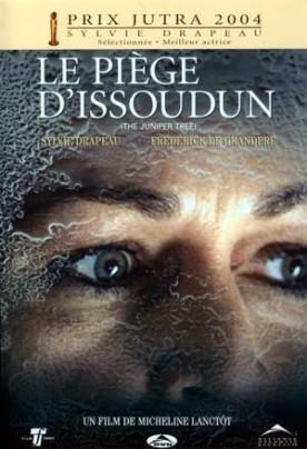 Piège d'Issoudun, Le – Film de Micheline Lanctôt