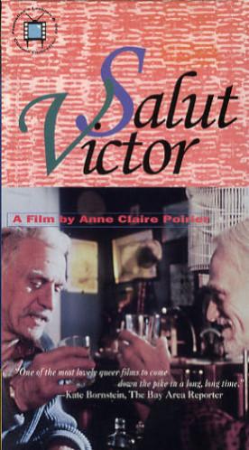 Salut Victor ! – Film d'Anne Claire Poirier