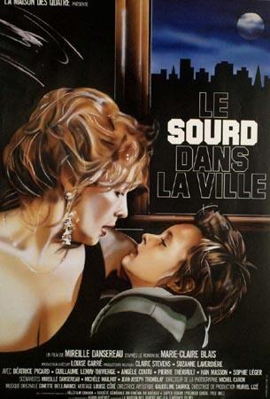 Affiche du film Le sourd dans la ville (Mireille Dansereau, 1987 - Coll. cinémathèque québécoise)
