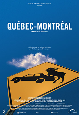 Affiche du film Québec-Montréal de Ricardo Trogi (2002, Alliance Atlantis - GO Films)
