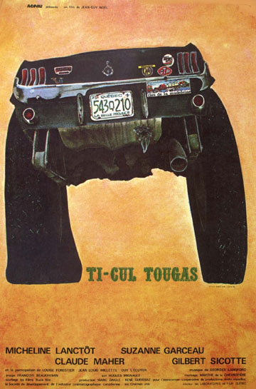 Affiche du film Ti-Cul Tougas (Jean-Guy Noël, 1976, ACPAV)