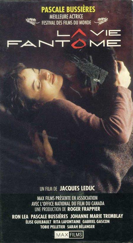 Jaquette VHS du film La vie fantôme de Jacques Leduc (collection filmsquebec.com)