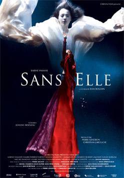 Affiche du film Sans elle de Jean Beaudin (2006, Christal Films)