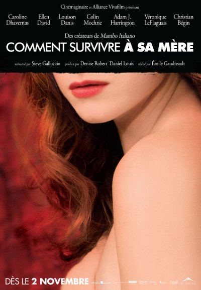 Affiche du film Surviving My Mothe (Comment survivre à sa mère, Alliance Vivafilm)