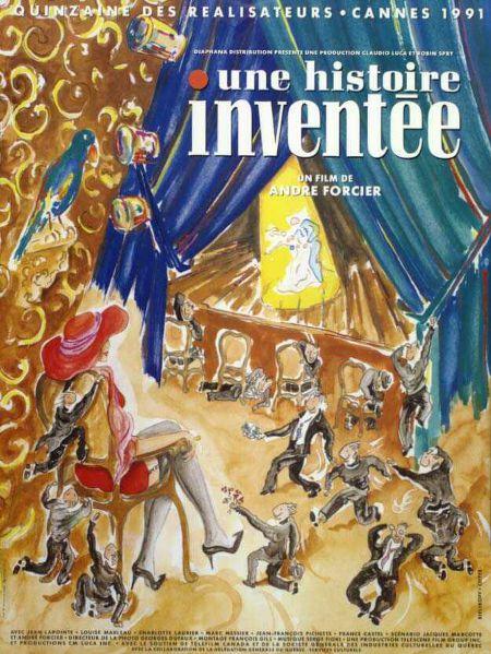 Affiche fran¸aise du film Une histoire inventée d'André Forcier