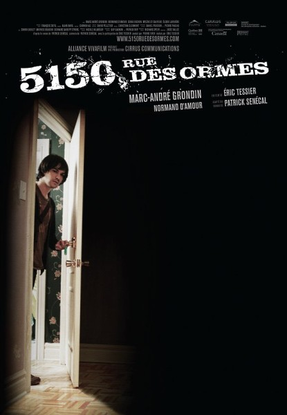 Affiche du film 5150 Rue des Ormes Tessier, 2009)