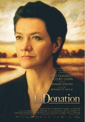 Affiche du film La donation de Bernard Émond (2009, ACPAV, Films Séville)