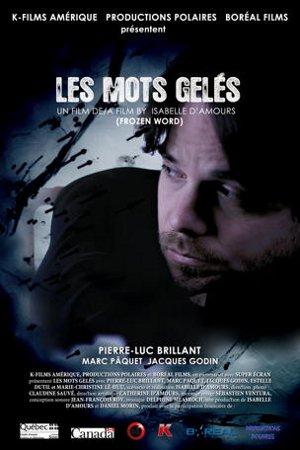 Affiche du drame Les mots gelés d'Isabelle d'Amours (2010, K-Films)