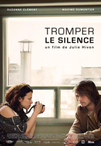 Affiche de Tromper le silence, film de Julie Hivon (2010 - Films de l'Autre - Christal)