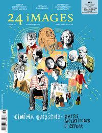 Revue 24 iMAGES: un numéro indispensable