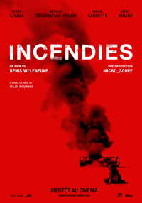 Incendies (Denis Villeneuve - Affiche du film)