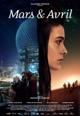 Mars et Avril – Film de Martin Villeneuve