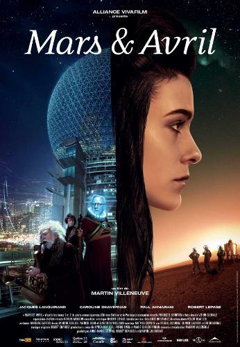 Mars et Avril de Martin Villeneuve (Affiche du film)