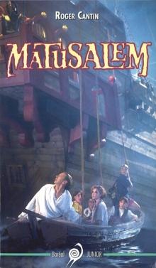 Couverture du livre de Roger Cantin Matusalem