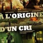 Affiche du film À l'origine d'un cri de Robin Aubert