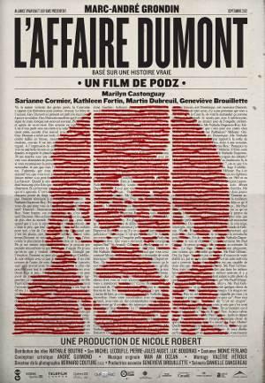 Affiche du film L'affaire Dumont de Podz