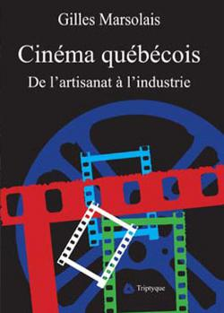 Livre Cinéma québécois de Gilles Marsolais
