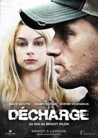 Affiche du film Décharge de Benoit Pilon