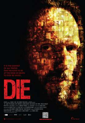 Die – Film de Dominic James