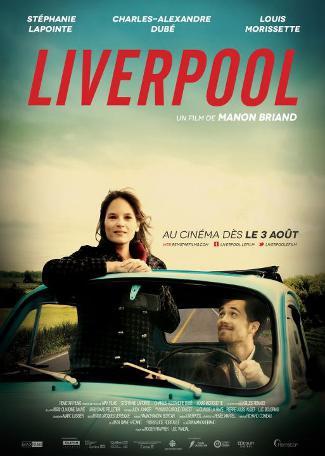 Affiche du film Liverpool de Manon Briand
