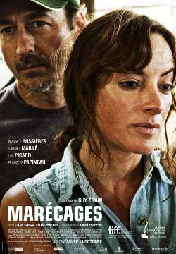Marécages – Film de Guy Édoin