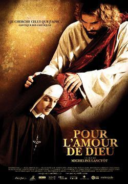 Affiche du film Pour l'amour de Dieu de Micheline Lanctôt